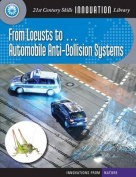 From Locusts To... Automobile Anti-Collision Systems (21st Century Skills Innovation Library