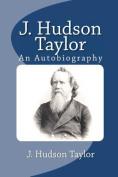 J. Hudson Taylor