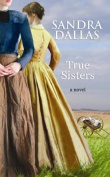 True Sisters (Center Point Platinum Fiction