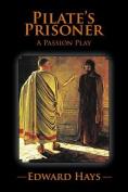 Pilate's Prisoner