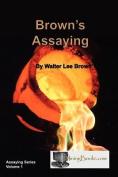 Brown's Assaying