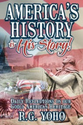 Americas History Is His Story