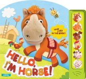 Hello I am Horse! (Who Lives in the Book?) [Board book]