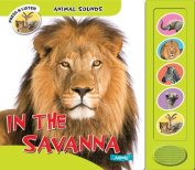 In the Savanna (Animal Sounds) [Board book]