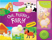 Our Friendly Farm (Hook-and-Loop Pictures) [Board book]