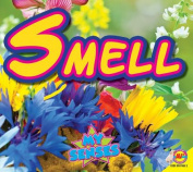 Smell (My Senses)