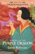 Garden of the Purple Dragon