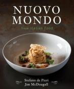 Nuovo Mondo: New Italian Food