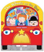 The Wheels On The Bus (Sing-along Fun) [Board book]