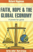Faith, Hope and the Global Economy