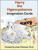 Harry the Hypno-Potamus Imagination Cards