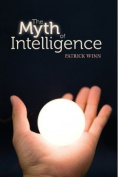The Myth of Intelligence