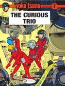 Yoko Tsuno: v. 7: Curious Trio
