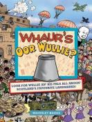 Whaur's Oor Wullie?. Jimmy Glen