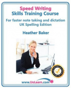 Speedwriting Skills Training Course