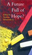 A Future Full of Hope?