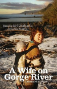 A Wife on Gorge River
