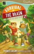 Survival on the Brain