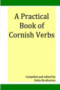 A Practical Book of Cornish Verbs