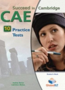 Succeed in Cambridge CAE - Student's Book with 10 Practice Tests