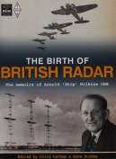 The Birth of British Radar