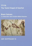 TT176, the Tomb Chapel of Userhat
