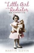 The Little Girl In The Radiator