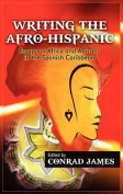 Writing the Afro-Hispanic [Large Print]
