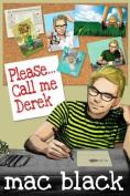 Please... Call Me Derek