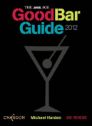 The Age Good Bar Guide 2012