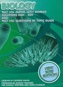 Biology: HSC 2001 to 2011 Examination Papers and Answers