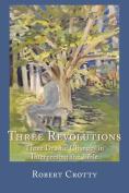 Three Revolutions