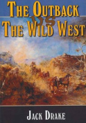 The Outback Vs the Wild West