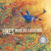 Luke's Way of Looking