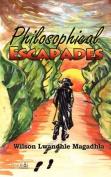Philosophical Escapades