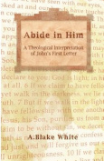 Abide in Him