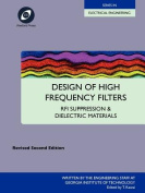 Design of High Frequency Filters - RFI Suppression and Dielectric Materials