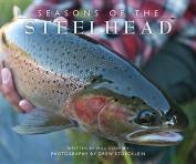 Seasons of the Steelhead
