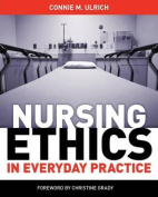 Nursing Ethics in Everyday Practice