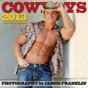 Cowboys Wall Calendar: 2013