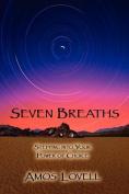 Seven Breaths