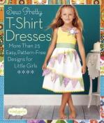 Sew Pretty T-Shirt Dresses