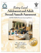 Entry-Level Adolescent and Adult Sexual Assault Assessment