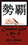 Comfort Girl No. 4
