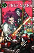 Free Mars: Riot Girls Graphic Novel