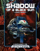 Shadow of a Black Sun (Classic Reprint)