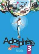Adosphere 3 - Livre de L'Eleve + CD Audio [FRE]