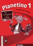 Planetino: Lehrerhandbuch 1 [GER]