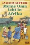 Meine Oma Lebt in Afrika [GER]