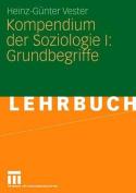 Kompendium Der Soziologie I